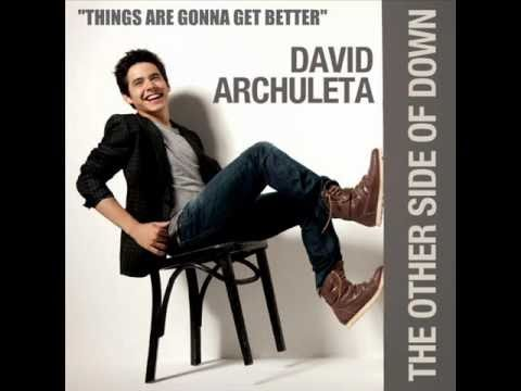 David Archuleta Things Are Gonna Get Better