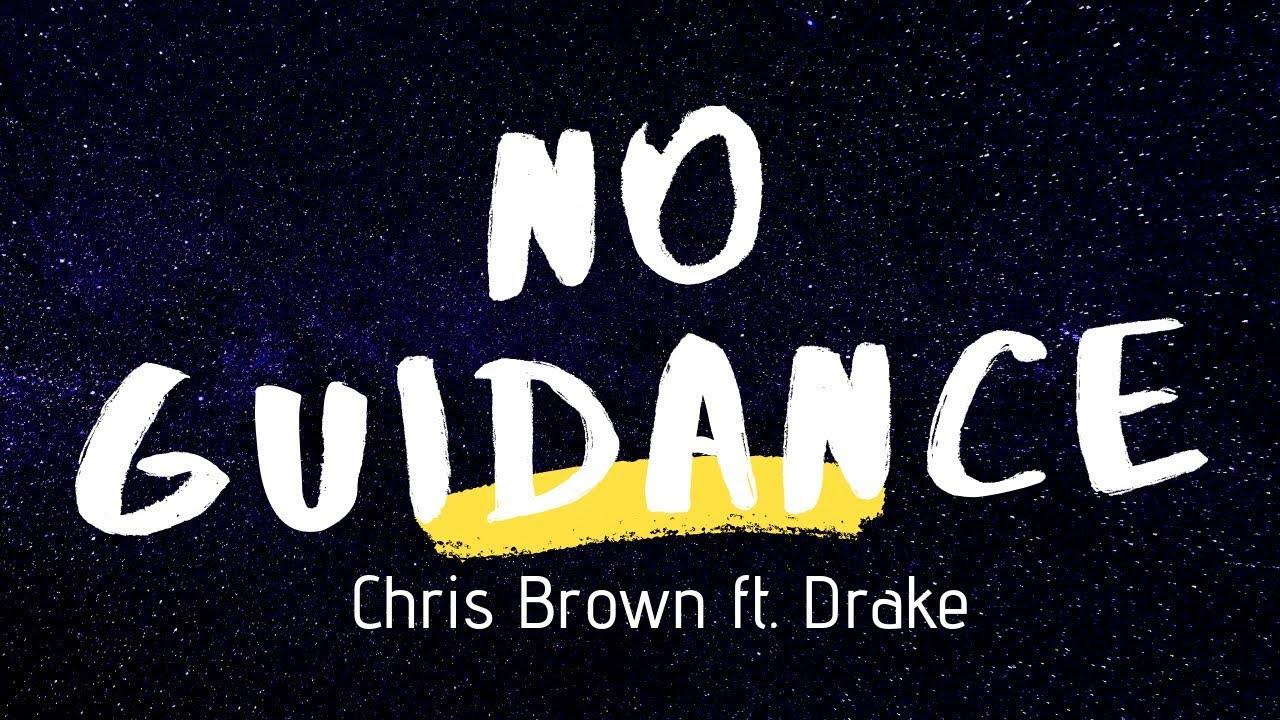 Chris Brown Ft Drake No Guidance Lyrics