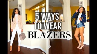 HOW to WEAR a BLAZER | 5 WAYS to WEAR the BLAZER | LOOKBOOK + Outfit Ideas + How to Style