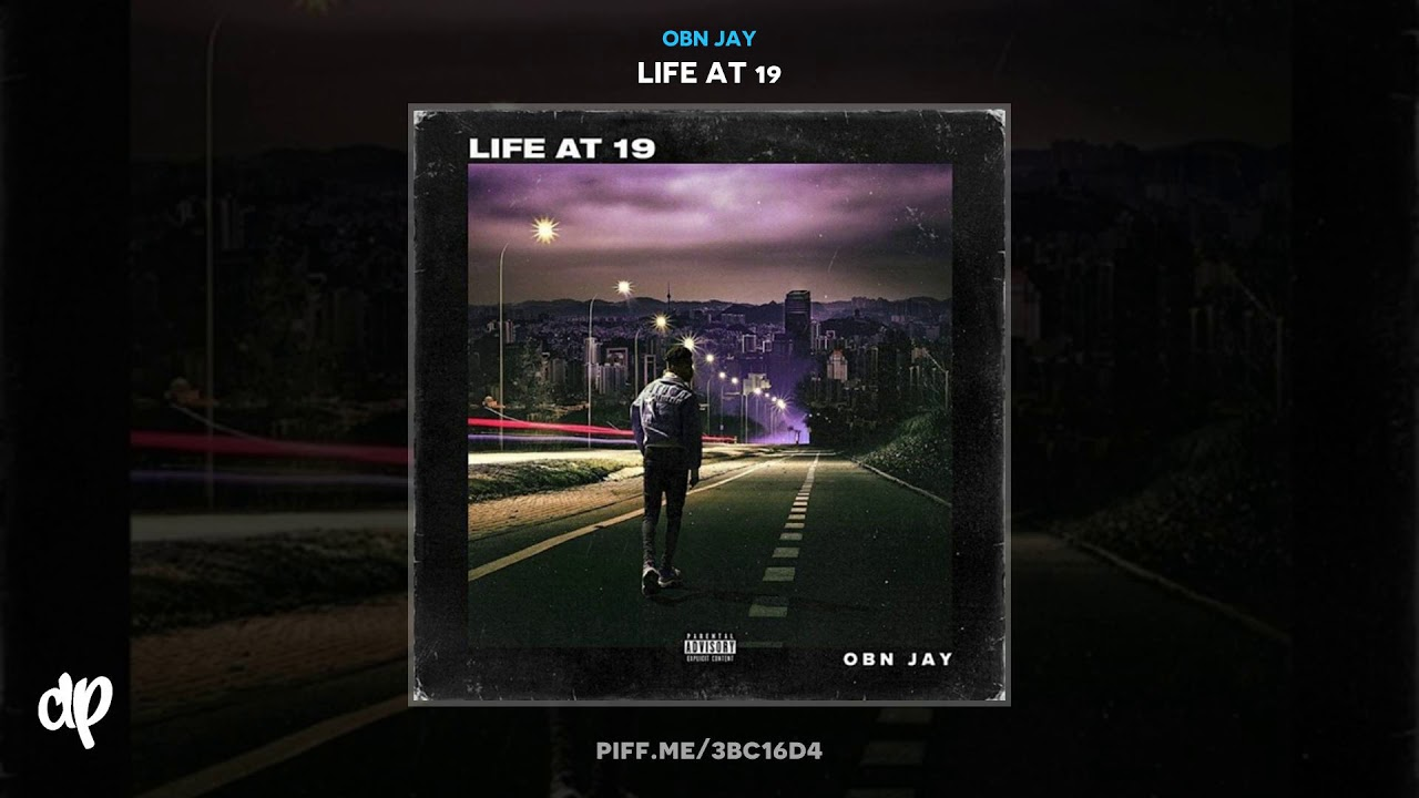 OBN Jay — Ride By [Life At 19]