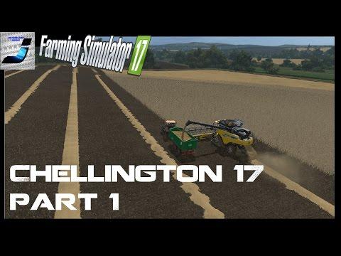 Farming Simulator 2017, Let's Play Chellington 17 Part 1, Introduction & 1st  Field Work
