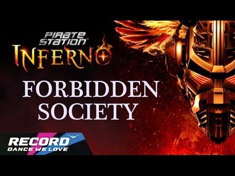 Pirate Station INFERNO: Forbidden Society (запись трансляции 22.03.14) | Radio Record