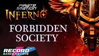 Pirate Station INFERNO: Forbidden Society (запись трансляции 22.03.14) | Radio Record