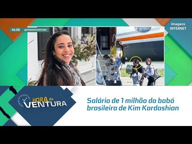 O salário de 1 milhão de reais da babá brasileira de Kim Kardashian  - Bloco 02