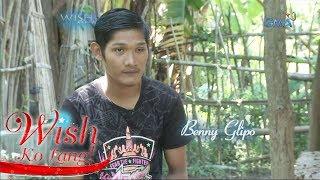 Wish Ko Lang: Si Benny, ang binatang inakalang patay na