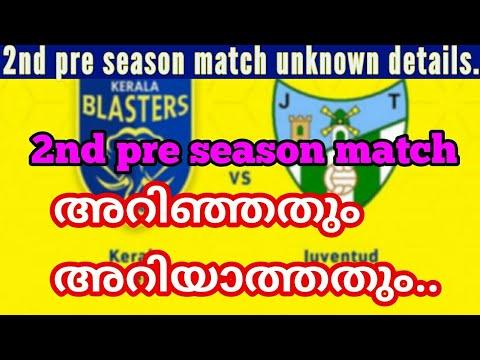 Kerala Blasters 2nd pre season match unknown details/ Hero indian super league 2017 malayalam