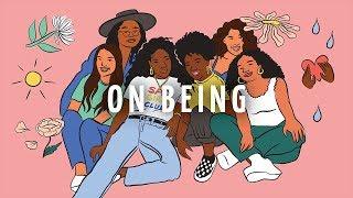 "SISTERHOOD • ""On Being"" (Featuring Elyse, Natalia, Khaterah, Rayouf, Robin, Trinity, and DeShanna)"