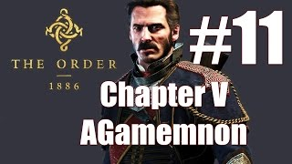 The Order 1886 Walkthrough Chapter V AGamemnon Rising part 11