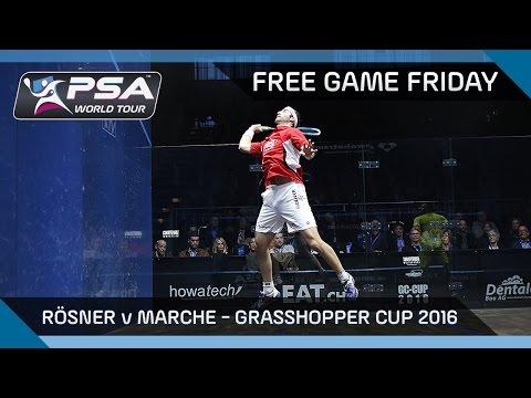 Squash: Free Game Friday - Rösner v Marche - Grasshopper Cup 2016