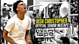Josh Christopher OFFICIAL Senior Year MIXTAPE! There Will NEVER Be Another Player Like Jaygup!