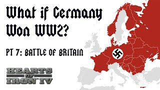 What if Germany Won WW2? | HOI4 | The Battle of Britain