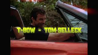T-Bow - Tom Selleck