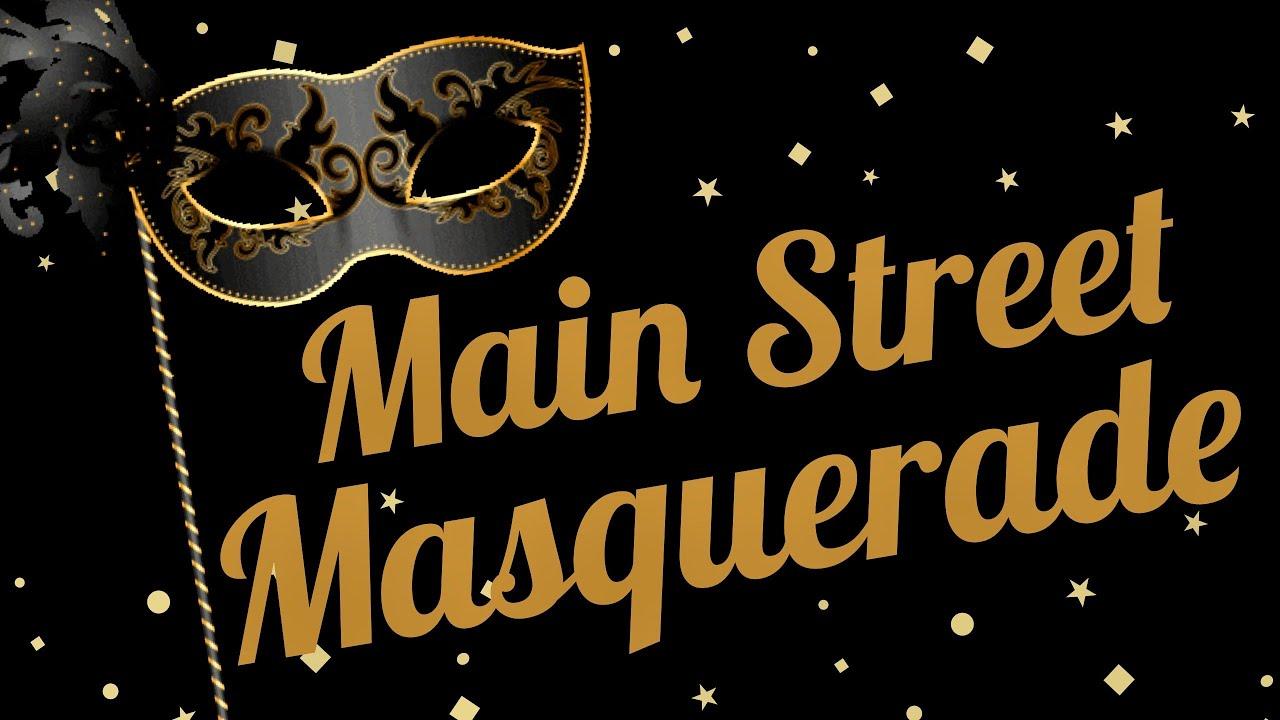 Main Street Masquerade Promo