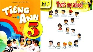 Gambar cover Tiếng Anh Lớp 3: UNIT 7 THAT'S YOUR SCHOOL - FullHD 1080P