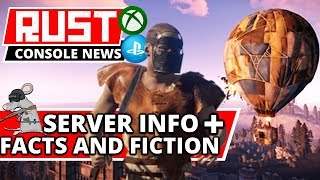 RUST CONSOLE NEWS! New Servers Info + Facts And Fiction! Rust Popular On PS4/XBOX