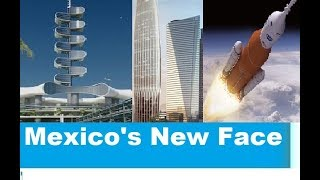 Mexico Future Mega Projects (2018- 2030) That Will Change Latin America's  Face Forever thumbnail