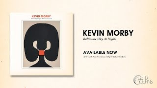 Kevin Morby - Baltimore (Sky At Night) (Official Audio)