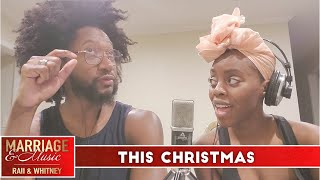 S2 E2 | This Christmas | Marriage & Music | The Journey to A RAII & Whitney Christmas