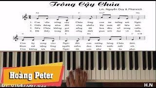Hướng dẫn đệm Piano: Trông Cậy Chúa - Hoàng Peter
