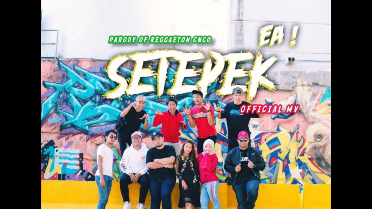 Download Official MV Setepek (Parody of Reggaeton CNCO)