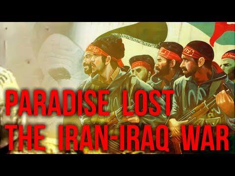 Paradise Lost: The Iran-Iraq War - A Documentary Film