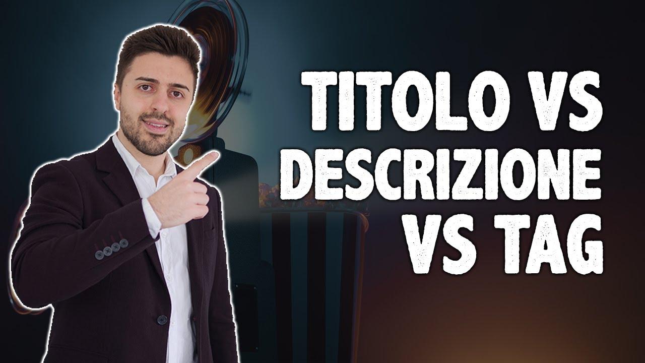 Esperimento Youtube: Titolo vs Descrizione vs Tag [SEO]