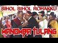 SIHOL ROHAKKU- MANOMBA TULANG