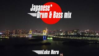 Japanese* Drum & Bass mix | 日本のドラムンベースミックス (Free Download)