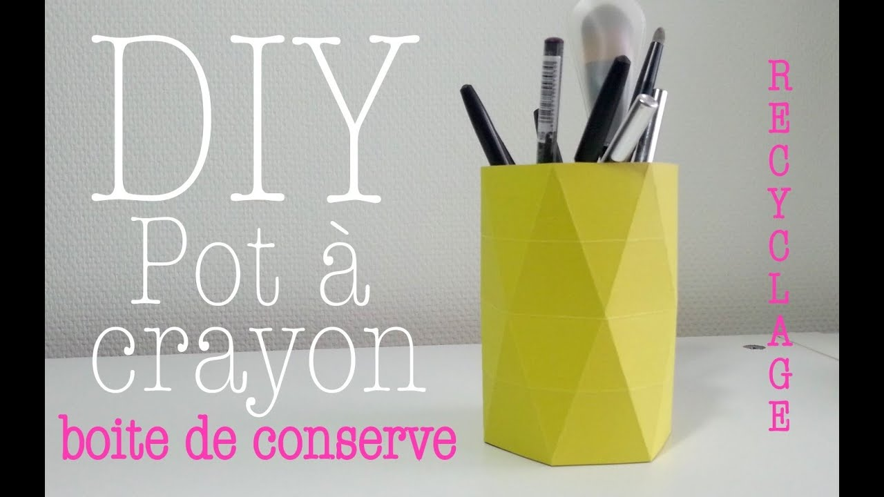 diy d co recyclage pot crayon avec boite de conserve et papier youtube. Black Bedroom Furniture Sets. Home Design Ideas