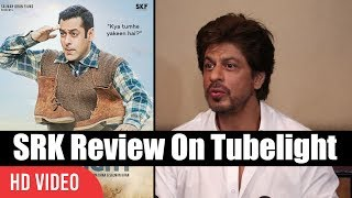Shahrukh khan review on tubelight | salman khan, sohail khan | tubelight movie review