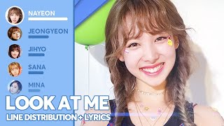 Download lagu TWICE - Look At Me (Line Distribution + Lyrics Color Coded) PATREON REQUESTED