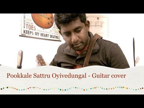 Pookkale Sattru Oyivedungal | Guitar cover | Ashwin Asokan | A R Rahman