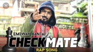 EMIWAY CHECKMATE New Rap song for whatsapp status Download 2019