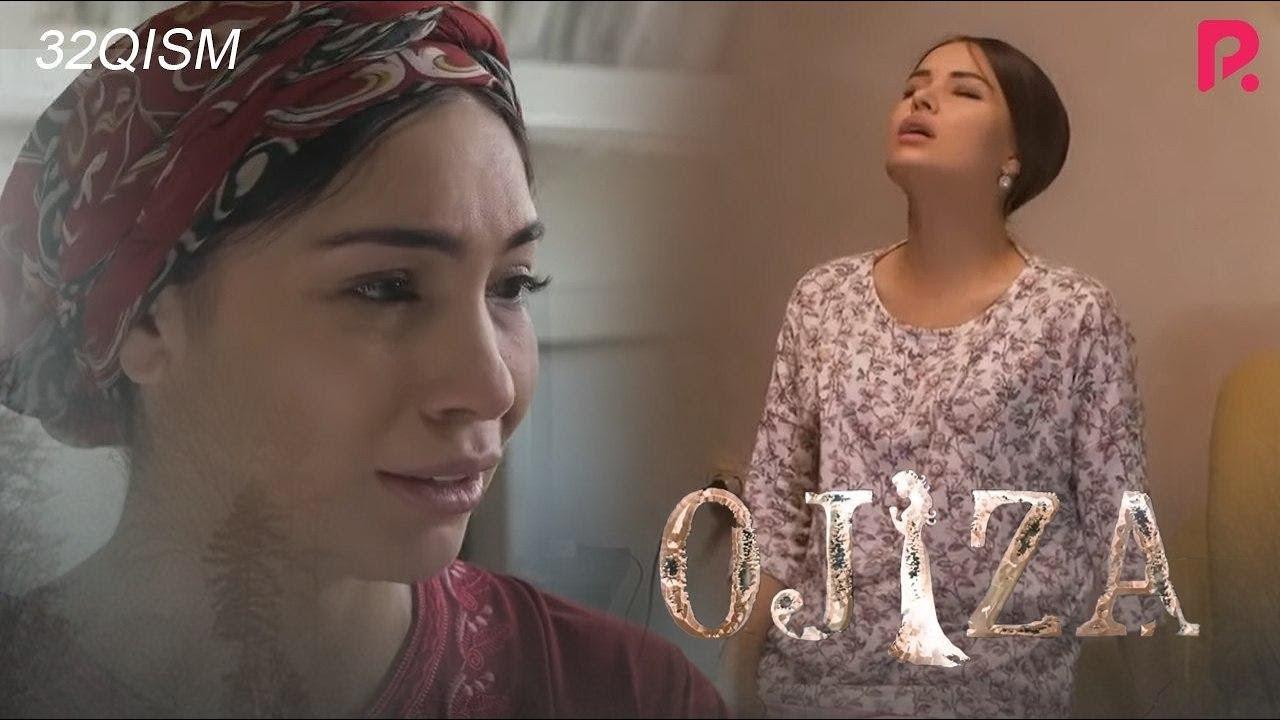 Ojiza (o'zbek serial) | Ожиза (узбек сериал) 32-qism