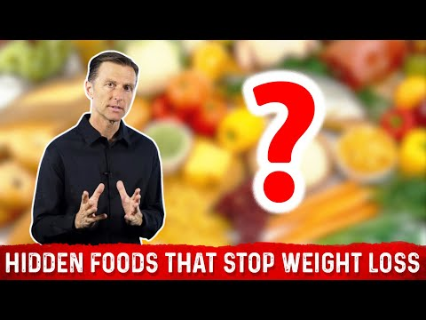 Hidden Foods That STOP Weight Loss (Dr.Berg)