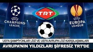 Şampiyonlar Ligi ve Avrupa ligi maçları TRT 'de yayınlanacak (2015)