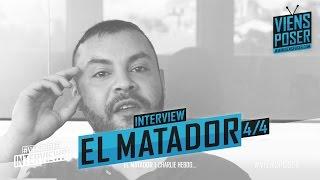El Matador - En mode polémiquement incorrect - Interview 4/4 (Mai 2015)