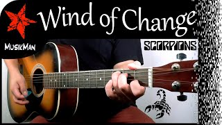 WIND OF CHANGE 🪁 - Scorpions 🦂 / GUITAR Cover / MusikMan #159