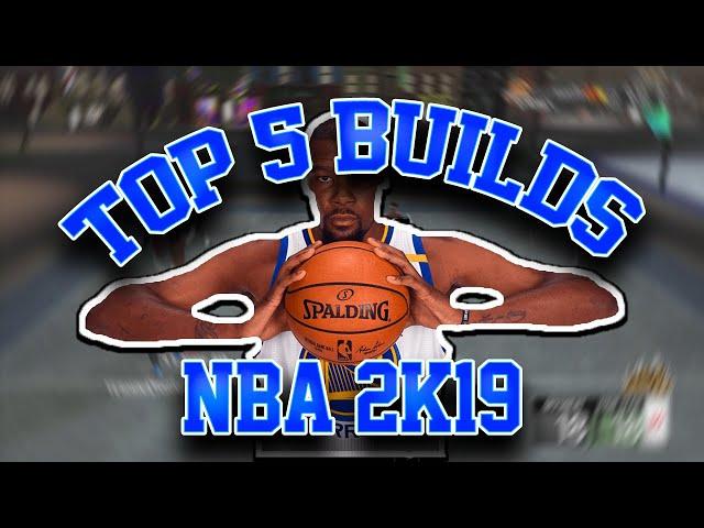 NBA 2k19 | Top 5 ProAm Builds