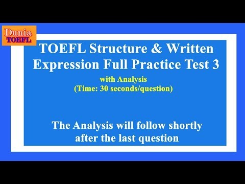 TOEFL Structure & Written Expression Full Practice Test 3 with Analysis