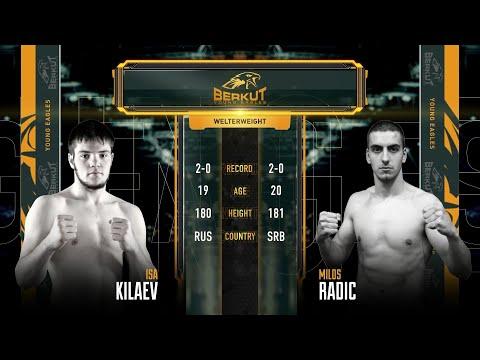 BYE 3: Иса Килаев vs. Милош Радич   Isa Kilaev vs. Milos Radic
