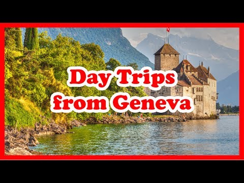 5 Top-Rated Day Trips from Geneva | Switzerland Day Tours Guide