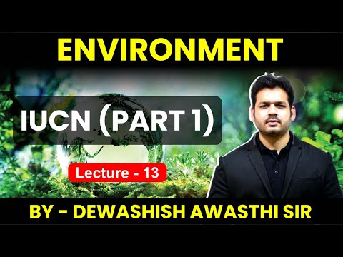 Environment-Lecture 13 IUCN