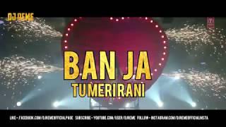 Ban Ja Tu Meri Rani DJ REME 39 S BALKAN STYLE MOOMBAHTON REMIX.mp3