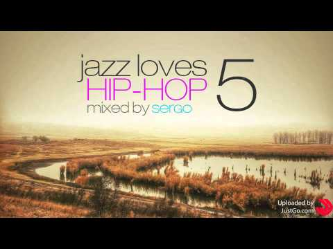 Jazz Loves Hip-Hop Mix 05 by Sergo