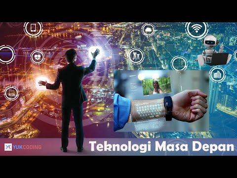 Kecanggihan Teknologi Masa Depan