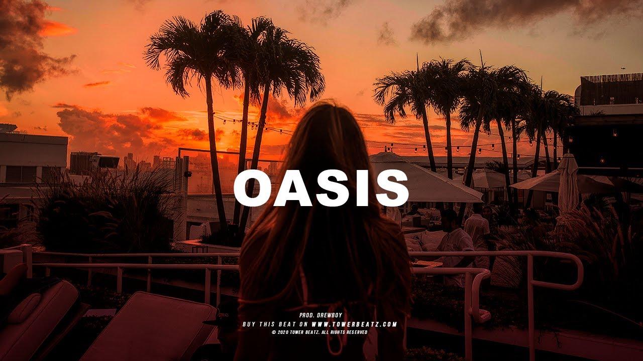 Oasis - Dancehall x Trapsoul Beat Chill Summer Vibes Instrumental (Prod. Drew Boy)