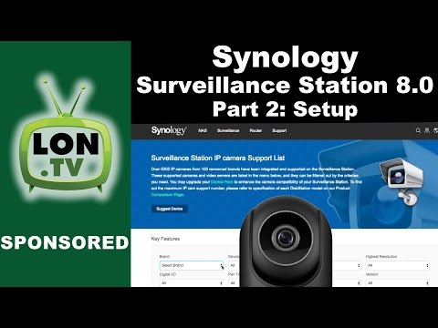 Synology Surveillance Station 8 0 Part 2 : How to Set Up Cameras and  Recording