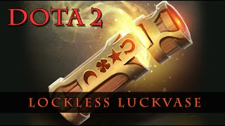 Dota 2 - Lockless Luckvase
