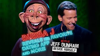 Bubba J Reveals His Favorite Dating App and MORE! | BESIDE HIMSELF | JEFF DUNHAM